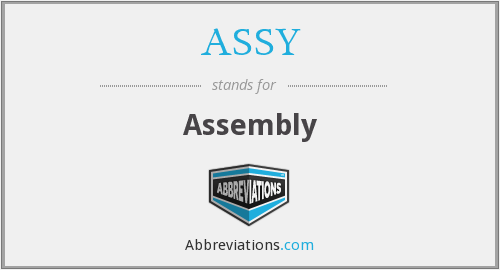 What does ASSY stand for?