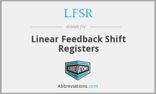 What does LFSR stand for?