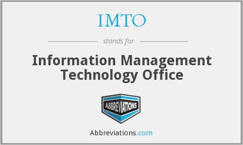What does IMTO stand for?