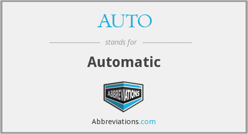 What does AUTO stand for?