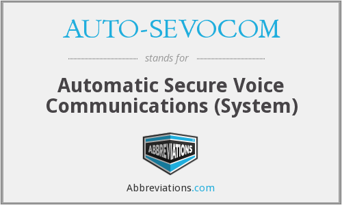 What does AUTO-SEVOCOM stand for?