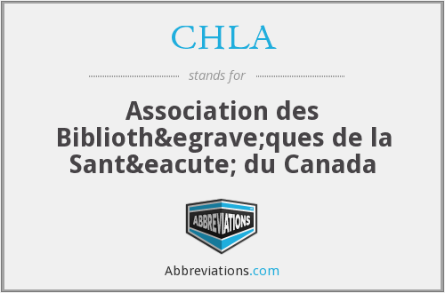 What does CHLA stand for?