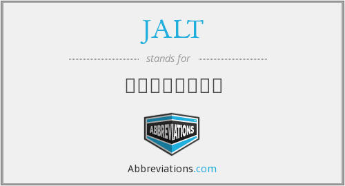 What does JALT stand for?