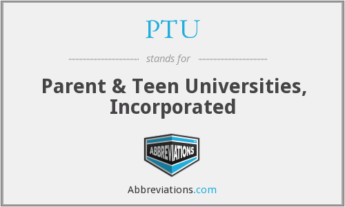 What does PTU stand for?