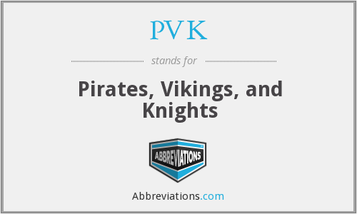 What does PVK stand for?