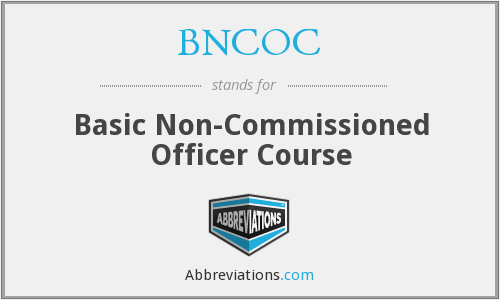 What does BNCOC stand for?