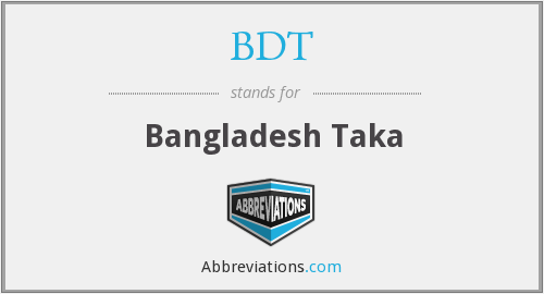 What does BDT stand for?