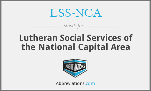 What does LSS-NCA stand for?