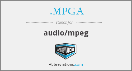 What does .MPGA stand for?