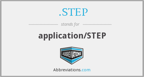 What does .STEP stand for?