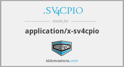 What does .SV4CPIO stand for?
