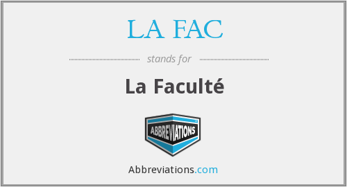 What does LA FAC stand for?
