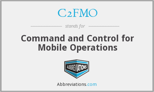 What does C2FMO stand for?
