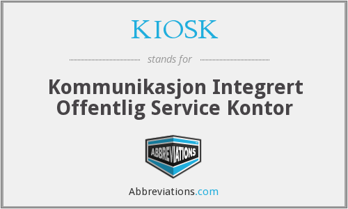 What does KIOSK stand for?