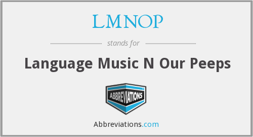 What does LMNOP stand for?