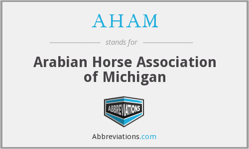 What does AHAM stand for?