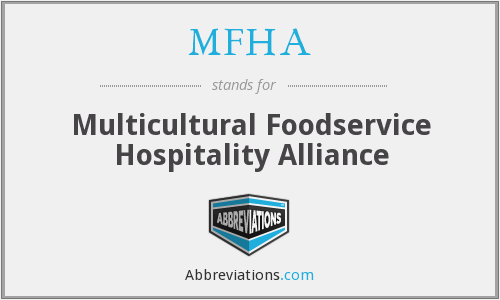 What does MFHA stand for?