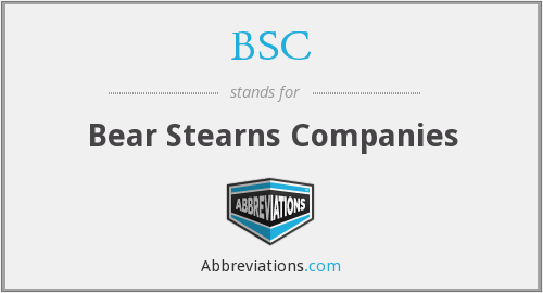 What does BSC stand for?