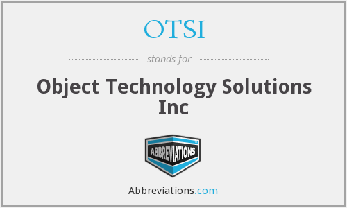 What does OTSI stand for?