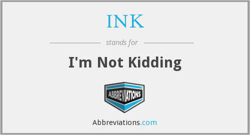 What does INK stand for?