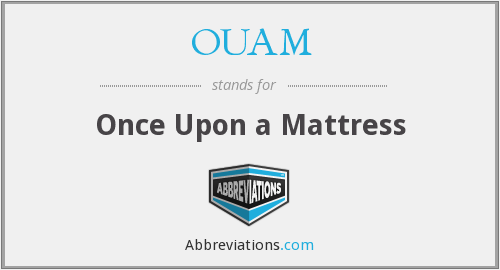 What does OUAM stand for?