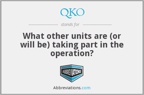 What does QKO stand for?