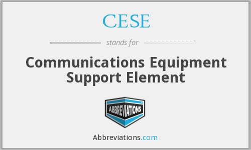 What does CESE stand for?