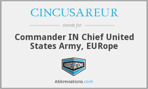 What does CINCUSAREUR stand for?