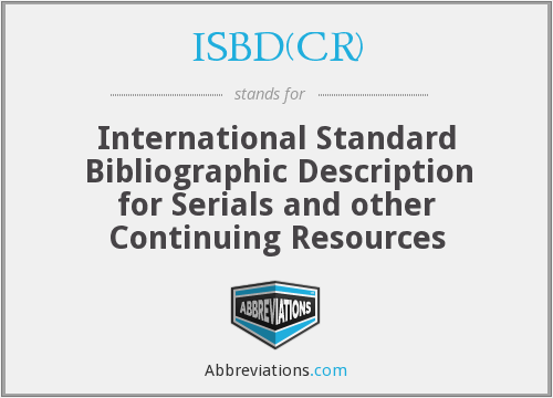 What does ISBD(CR) stand for?