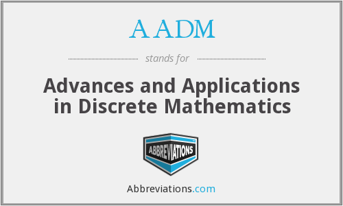 What does AADM stand for?