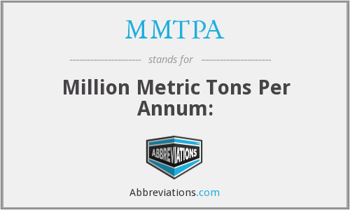 What does MMTPA stand for?
