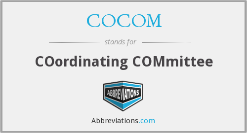 What does COCOM stand for?