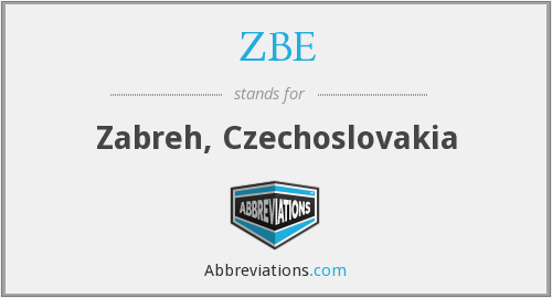 What does ZBE stand for?