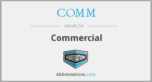 What is the abbreviation for commercial?