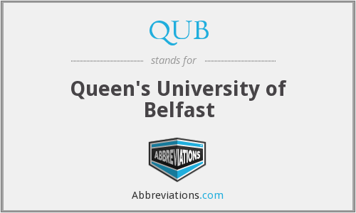 What does QUB stand for?
