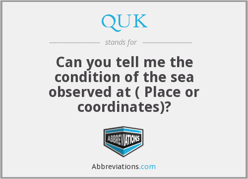 What does QUK stand for?