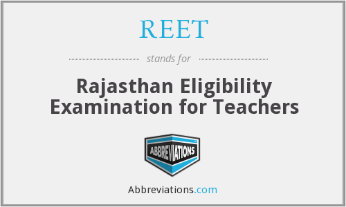 What does REET stand for?