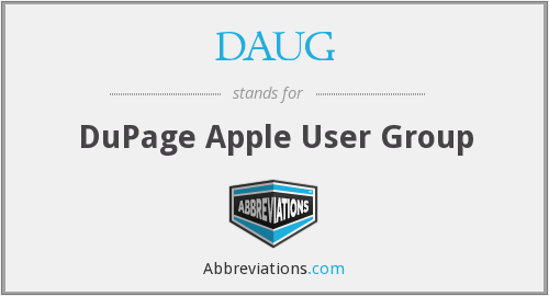 What does DAUG stand for?