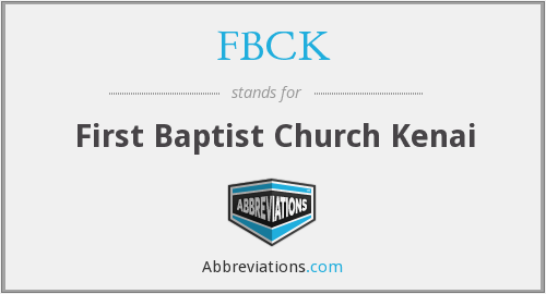 What does FBCK stand for?