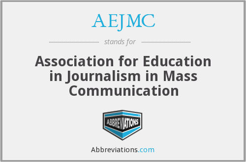 What does AEJMC stand for?