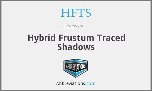 What does HFTS stand for?