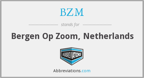 What does BZM stand for?