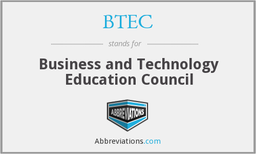 What does BTEC stand for?