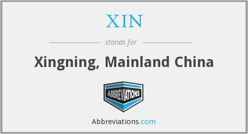 What does XIN stand for?