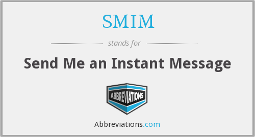 What does SMIM stand for?
