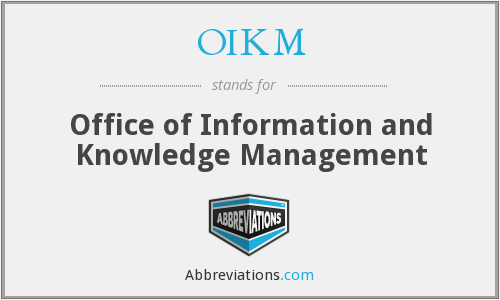 What does OIKM stand for?