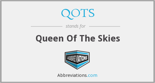 What does QOTS stand for?