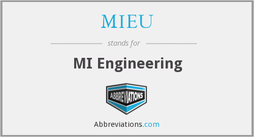 What does MIEU stand for?