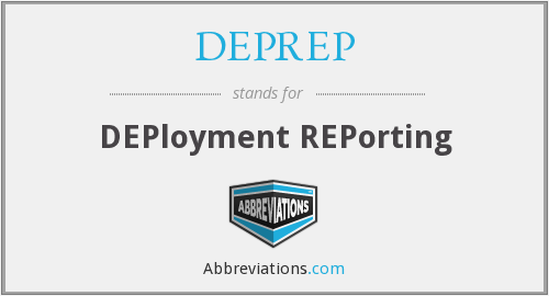 What does DEPREP stand for?
