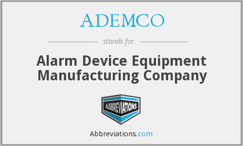 What does ADEMCO stand for?